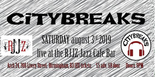 Citybreaks LIVE at RJJZ