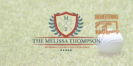 The Melissa Thompson Memorial Charity Golf Outing For the Benefit of The Well House tickets
