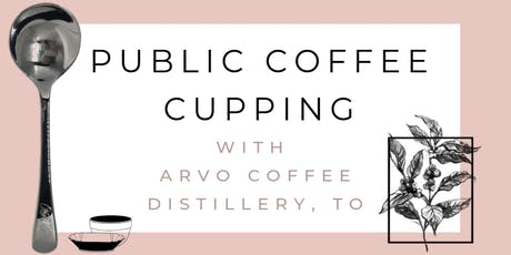 Public Coffee Cupping - July 6 tickets