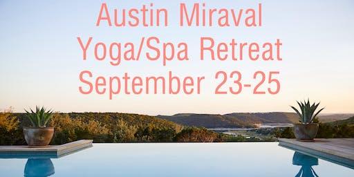 Austin Miraval Fall Yoga/Spa Detox Retreat