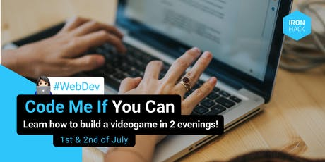 Code Me If You Can - Build a video game in 2 evenings billets
