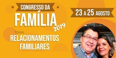 Congresso da Família 2019: Relacionamentos Familiares