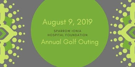2019 Sparrow Ionia Hospital Foundation Golf Outing tickets