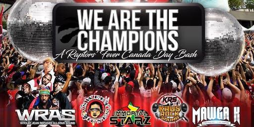We are the Champions 'NBA CHAMPIONSHIP' & CANADA