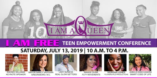 "I Am A Queen's ""I Am FREE"" Teen Empowerment Conference (10-Year Anniversary)"
