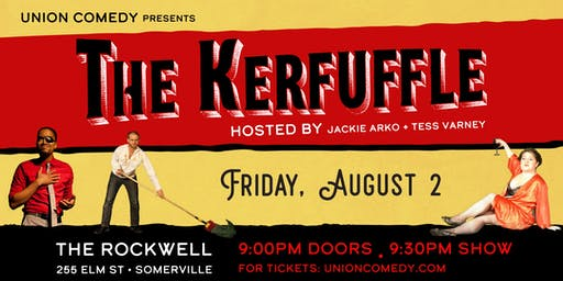 The Kerfuffle: Live at The Rockwell - August 2019