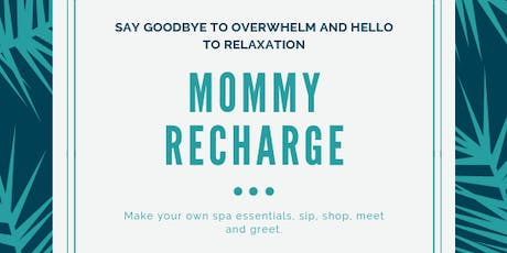 Mommy Recharge tickets