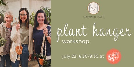 Plant Hanger Workshop at Seventh Son Brewing! tickets