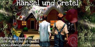 Lisa Algozzini as GRETEL in Hänsel und Gretel: Festival de Opera San Luis