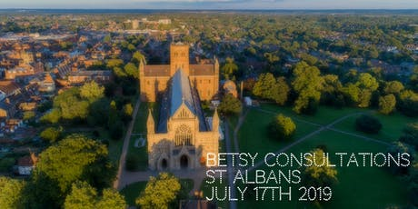 Beautiful Betsy Consultations * St Albans * 17th July 2019 tickets