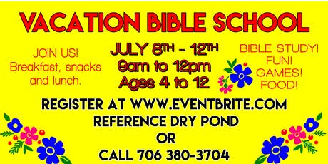 Dry Pond Vacation Bible School tickets