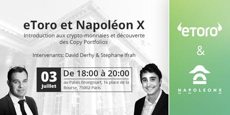 Introduction aux Crypto Monnaies et Copy Portfolio au Palais Brongniart avec eToro et Napoleon X billets