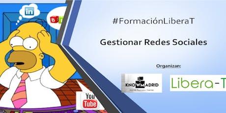#FormaciónLiberaT  :  Gestionar Redes Sociales entradas