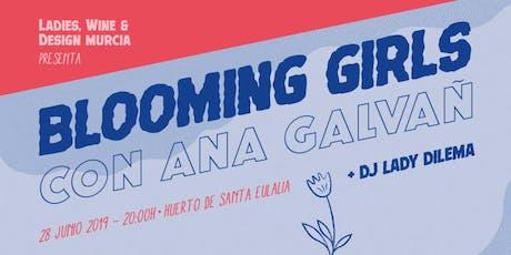 Blooming Girls. LWD Murcia entradas