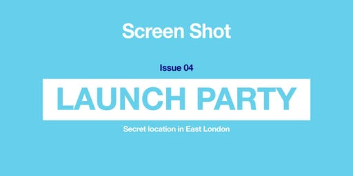 Issue 04 Launch Party
