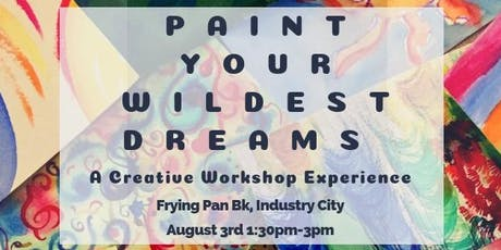 Paint Your Wildest Dreams Creative Experience tickets