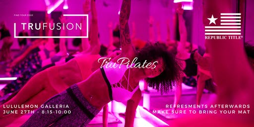 Free Pilates Class from REPUBLIC TITLE + TRUFUSION