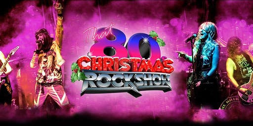 That 80s Christmas RockShow