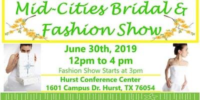 Mid-Cities Bridal & Fashion Show