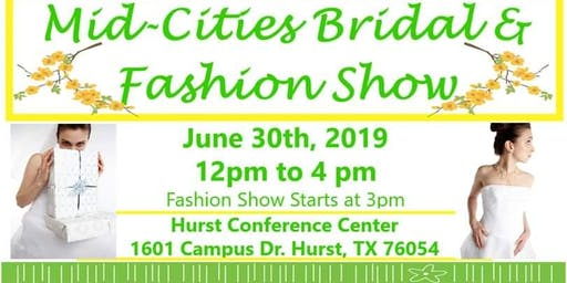 Mid-Cities Bridal & Fashion Show