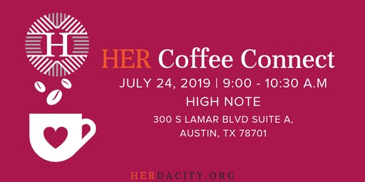 HER Coffee Connect: July