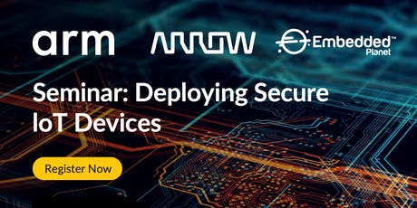 Seminar: Deploying Secure loT Devices tickets