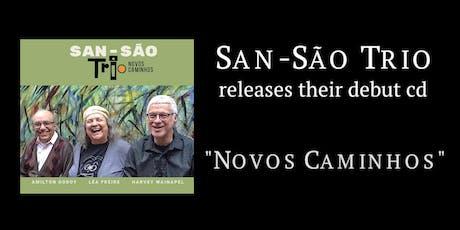 Novos Caminhos: San-São Debut CD! tickets