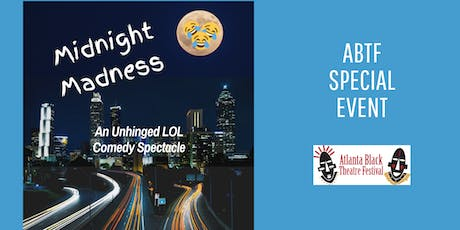 Atlanta Black Theatre Festival - Midnight Madness tickets