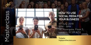 Masterclass: How to use social media for your business