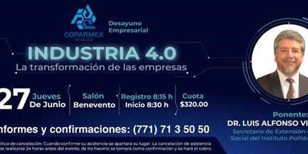 """DESAYUNO EMPRESARIAL - """"INDUSTRIA 4.0: LA TRANSFORMACIÓN DE LAS EMPRESAS"""""""