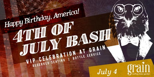 4th of July Bash - VIP Experience