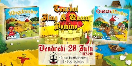 Tournoi King & Queen Domino billets