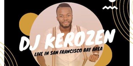 DJ KEROSEN LIVE IN THE BAY JULY 3, 2019 tickets