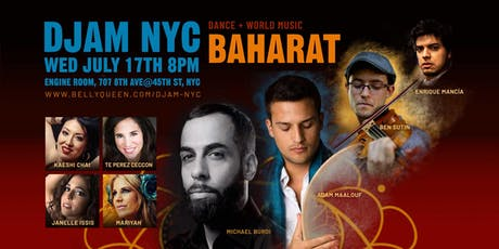 Djam NYC - World Music Night with Baharat & Dancers tickets