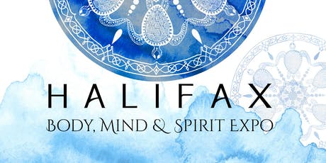 Hfx Body, Mind & Spirit Expo Advanced Tickets-June 13 / 2020 tickets
