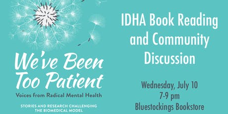 IDHA Book Reading and Community Discussion: We've Been Too Patient tickets
