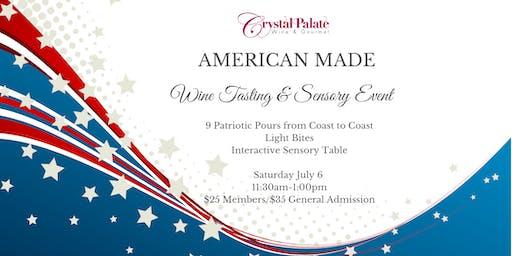 American Made Wine Tasting & Sensory Event