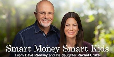 Dave Ramsey's Smart Money, Smart Kids - 6-Week Class