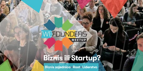 WE Founders Meetup - Business or Startup #2 tickets
