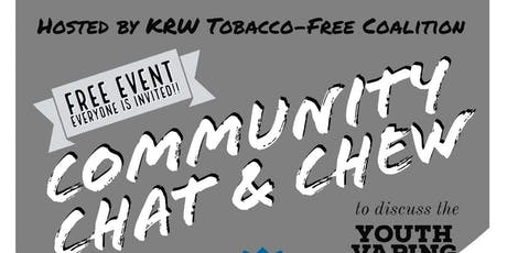 Community Chat & Chew - Youth Vaping tickets