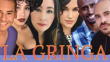 """""""La Gringa"""""""