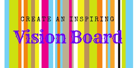 Inspiring Vision Board Workshop tickets
