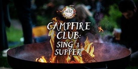 Campfire Club: Sing & Supper tickets