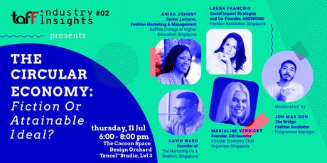 TaFF Industry Insights #02 - The Circular Economy: Fiction or Attainable Ideal? tickets