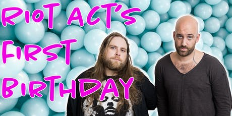Riot Act's First Birthday tickets