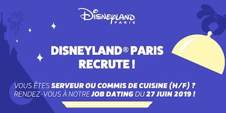 Disneyland Paris - Job Dating Commis de Cuisine et Serveurs billets
