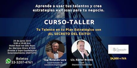 Curso Taller Tu Talento en tu Plan Estratégico es ¡El Secreto Del Éxito! tickets