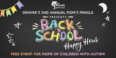 Therapy & Beyond's 2nd Annual Moms Mingle for Moms of Children With Autism - Denver