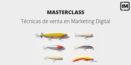 Técnicas de Venta en Marketing Digital tickets