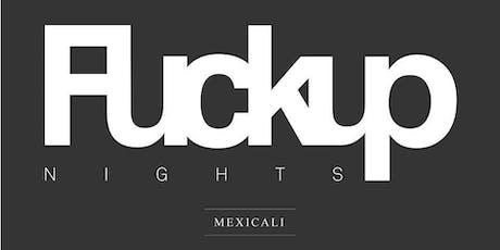 FuckUp Nights Mexicali Vol. XXXI entradas
